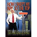 How I Swept My Way to the Top: The Don Aslett Story