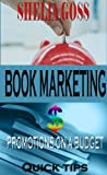 img - for Book Marketing & Promotions on a Budget Quick Tips book / textbook / text book