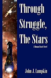Through Struggle, the Stars (The Human Reach)