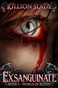 (FREE on 11/11) Exsanguinate - A Vampire Urban Fantasy Series by Killion Slade - http://eBooksHabit.com