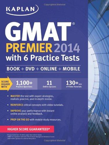 Kaplan GMAT Premier 2014 with 6 Practice Tests: Book + DVD + Online + Mobile (Kaplan Gmat Premier Live)