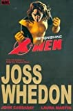 Astonishing X-Men, Vol. 2 (v. 2) (0785122532) by Joss Whedon