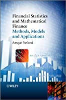Financial Statistics and Mathematical Finance