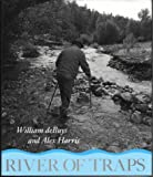 River of Traps: A Village Life (0826316808) by William deBuys