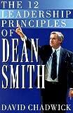 The 12 Leadership Principles of Dean Smith