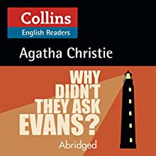 Why Didn't They Ask Evans?: B2 (Collins Agatha Christie ELT Readers) Audiobook by Agatha Christie Narrated by Jane Collingwood