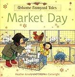 Heather Amery Market Day (Farmyard Tales)