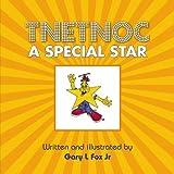 Tnetnoc a Special Starby Gary L., Jr. Fox