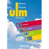 Manuel du Pilote ULM 7e �ditionpar Collectif