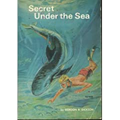 Secret under the sea by Gordon R Dickson