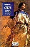 Creek Mary la magnifique par Brown