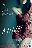 Mine (A Dark Erotic Romance Novel) (English Edition)