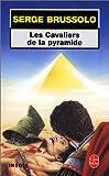 echange, troc Serge Brussolo - Les cavaliers de la pyramide