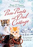 img - for Paw Prints at Owl Cottage: The Heartwarming True Story of One Man and His Cats book / textbook / text book