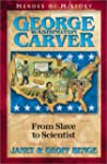 George Washington Carver: From Slave...