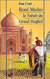 echange, troc Jean Coué - René Madec, le Nabab du Grand Moghol