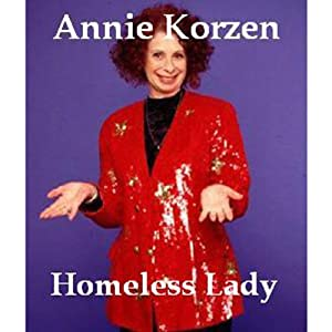 Homeless Lady | [Annie Korzen]