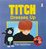 Pat Hutchins Titch Dresses Up (Red Fox picture book)