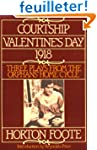 Courtship, Valentine's Day, 1918: Thr...