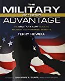The Military Advantage, 2014 Edition: The Military.com Guide to Military and Veterans Benefits