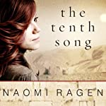 The Tenth Song: A Novel | Naomi Ragen