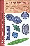 echange, troc Maurice Loir - Guide des diatomées : Plus de 200 micro-algues silicieuses photographiées
