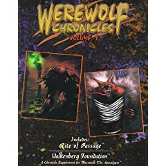 Werewolf Chronicles, vol. 1 (Werewolf the Apocalypse Roleplaying Game) by Sam Chupp, William Hale and Rob Hatch