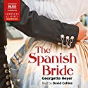The Spanish Bride Audiobook by Georgette Heyer Narrated by David Collins