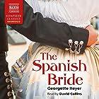 The Spanish Bride Hörbuch von Georgette Heyer Gesprochen von: David Collins