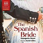 The Spanish Bride | Georgette Heyer