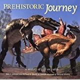 Prehistoric Journey: A History of Life on Earth
