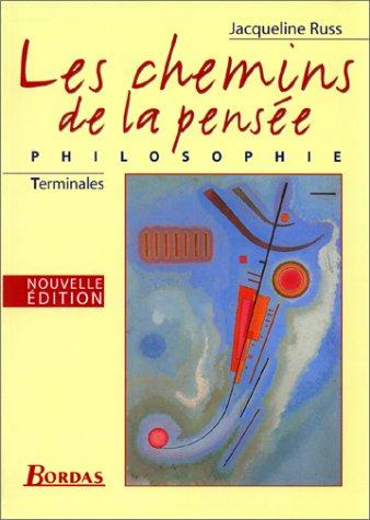 Les Chemins de la pensée : Philosophie, terminales