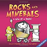 Rocks and Minerals: A Gem of a Book! [With Poster] (Basher)