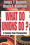 Image of What Do Unions Do?: A Twenty-Year Perspective