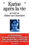 echange, troc Didier Van Cauwelaert, Yvon Dray, Maryvonne Dray - Karine après la vie