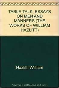 example of william hazlitt essays new writings of william hazlitt duncan wu oxford