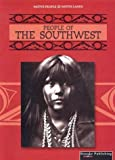 People of the Southwest (Native People, Native Lands) (1589528956) by Thompson, Linda