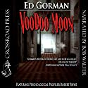 Voodoo Moon Audiobook by Ed Gorman Narrated by Bob Walter