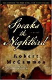 Speaks the Nightbird (1416552502) by McCammon, Robert