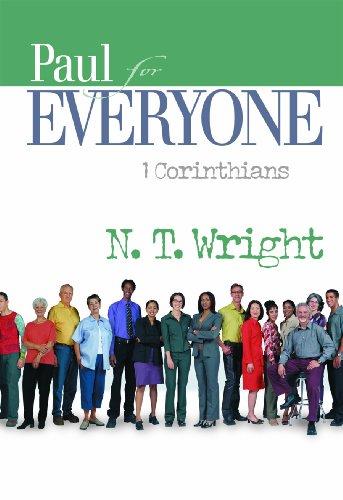 Paul for Everyone: 1 Corinthians (New Testament