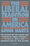 The Liberal Tradition in America