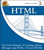 HTML: Your Visual Blueprint for Designing Web Pages with HTML, CSS, and XHTML (Visual Blueprint)