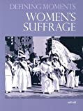 Womens Suffrage (Defining Moments)