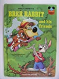Walt Disney's BRER RABBIT and HIS FRIENDS (Disney's Wonderful World of Reading, No. 13) From the Motion Picture Song of the South (0394827740) by Joel Chandler Harris