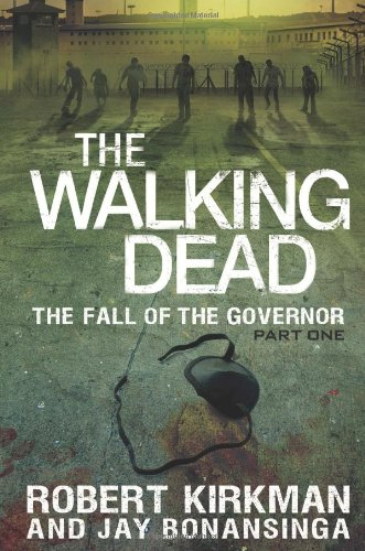 The Walking Dead: The Fall of the Governor: 3 of 3
