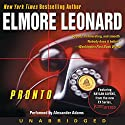 Pronto (       UNABRIDGED) by Elmore Leonard Narrated by Alexander Adams