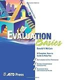 Evaluation Basics (ASTD Training Basics)