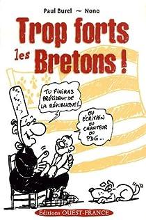 Trop forts les Bretons ! par Burel