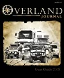 img - for Overland Journal Gear Guide 2009 book / textbook / text book
