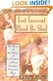 Lest Innocent Blood Be Shed: The Story of the Village of Le Chambon and How Goodness Happened There